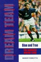 Blue and True: Unforgettable Rangers Days (Dream Team)