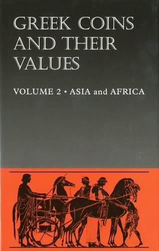 Download Greek Coins and Their Values: Asia and Africa 0713478500