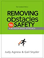 Removing Obstacles to Safety: A Behavior-Based Approach