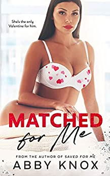 Matched for Me by [Knox, Abby]