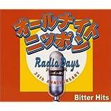 オールナイトニッポン「RADIO DAYS」Bitter Hits