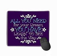 マウスパッドあなたがあなたの夢を必要とするすべてあなたはあなたが持っている方法を見ることを学ぶことを学んだフレームヴィンテージ長方形ラバーマウスパッド