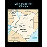 Map Journal: Kenya: 150 page lined notebook/diary