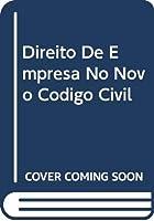 Direito De Empresa No Novo Codigo Civil