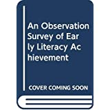 Observation Survey of Early Literacy Achievement, Fourth Edi