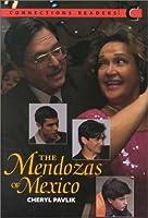 The Mendozas of Mexico (Connections Readers, Low Intermediate, Book C)