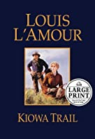 Kiowa Trail (Random House Large Print)
