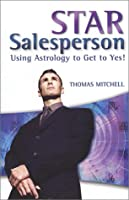 Star Salesperson: Using Astrology to Get to Yes