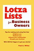LotzaLists for Business Owners: Tips for making and using lists for self-empowerment