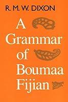 A Grammar of Boumaa Fijian