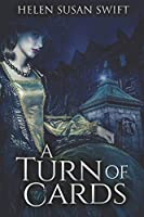 A Turn Of Cards: Large Print Edition (Lowland Romance)