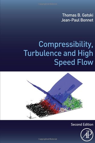 Compressibility, Turbulence and High Speed Flow, Second Edition