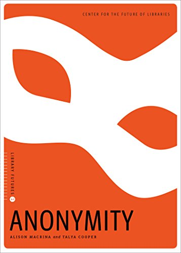 Download Anonymity (Library Futures) 0838916333