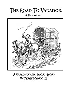 The Road To Vanador: A Travelogue by [Mancour, Terry]