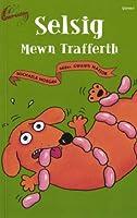 Cyfres Gwreichion: Selsig Mewn Trafferth