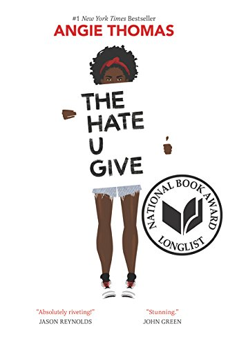 The Hate U Give / Angie Thomas