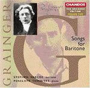 Grainger;Songs for Baritone