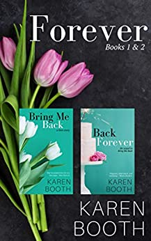 Forever (Books 1 & 2, Bring Me Back & Back Forever) by [Booth, Karen]