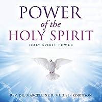 Power of the Holy Spirit: Holy Spirit Power