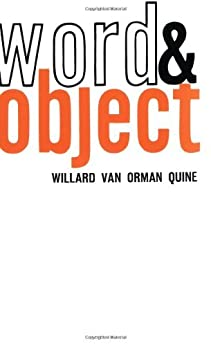 Word and Object (Studies in Communication) (MIT Press) by [Van Orman Quine, Willard]