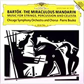 バルトーク : 弦楽器、打楽器とチェレスタのための音楽 / 中国の不思議な役人