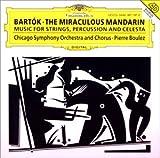 バルトーク : 弦楽器、打楽器とチェレスタのための音楽   中国の不思議な役人