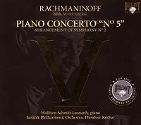 Rachmaninoff-Piano Concerto Number 5 by Schmitt-Leonardy (2008-03-27)