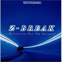 Z-BREAK(Relaxation For The Drivers)