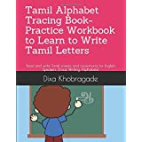 Tamil Alphabet Tracing Book- Practice Workbook to Learn to Write Tamil Letters: Read and write Tamil vowels and consonants fo