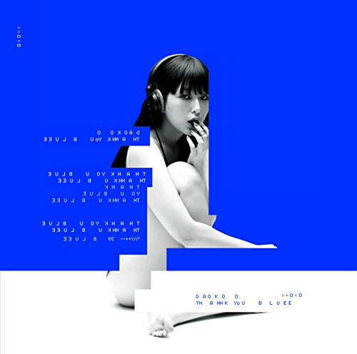 DAOKO – THANK YOU BLUE [FLAC / 24bit Lossless / WEB] [2017.12.20]