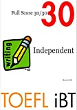 TOEFL iBT Independent Writing - Full Score 30/30 (English Edition)
