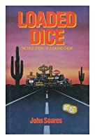 Loaded Dice the True Story of a Casino Cheat