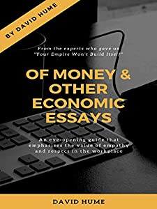 Of Money, and Other Economic Essays (English Edition)