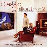 The Classic Chillout Album 2