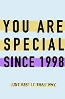 """NOTEBOOK """"YOU ARE SPECIAL SINCE 1998""""  MATTE FINISH *HIGH QUALITY* 6x9 inches  120 pages"""