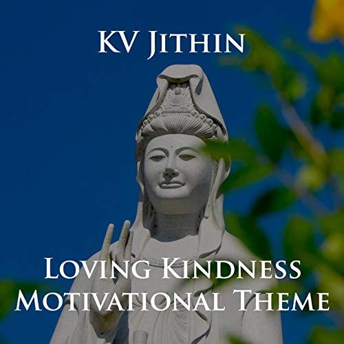 amazon music kv jithinのloving kindness motivational theme