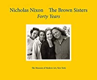 The Brown Sisters: Forty Years