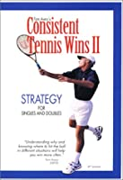 Consistent Tennis Wins II: Strategy for Singles [DVD]