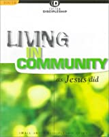 Living in the Community As Jesus Did (Custom Discipleship)