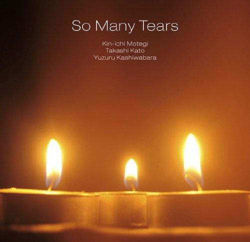 So many tearsの詳細を見る