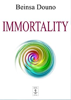 Immortality by [Douno, Beinsa]