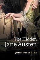 The Hidden Jane Austen