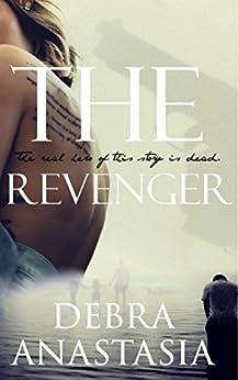 The Revenger by [Anastasia, Debra]