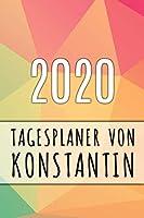 2020 Tagesplaner von Konstantin: Personalisierter Kalender fuer 2020 mit deinem Vornamen