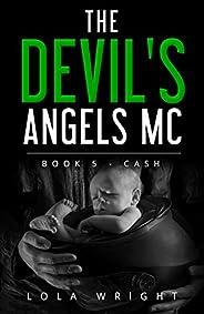 The Devil's Angels MC: Book 5 -