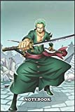 """Notebook: One Piece ,ZORO , College Ruled for writing Size (6""""x9"""")inches , 110."""