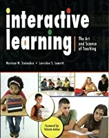 Interactive Learning: The Art and Science of Teaching