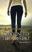 Sworn to the Desert (Breaking Bonds)