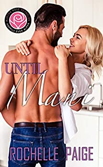 Until Mani: Happily Ever Alpha World by [Paige, Rochelle]