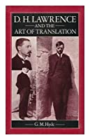 D H Lawrence and the Art of Translation